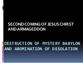 DESTRUCTION OF MYSTERY BABYLON AND ...