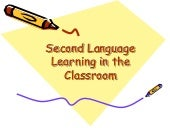 Second language learning classroom