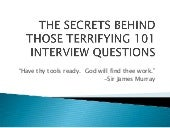 Secrets Behind Those101 Questions S...