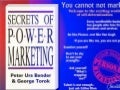 Secrets Of Power Marketing: The Guide to Personal Marketing