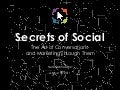 Secrets of Social Conversations
