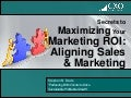 Business Development For Startups - Part 2 - The Secret to Maximizing Your Marketing ROI: Aligning Sales & Marketing - MassChallenge  07192012