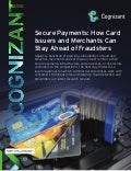 Secure Payments: How Card Issuers and Merchants Can Stay Ahead of Fraudsters