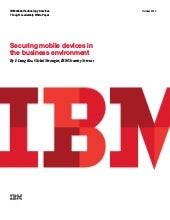 Securing Mobile Devices in the Busi...