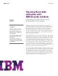Securing the Mobile Enterprise with IBM Security Solutions