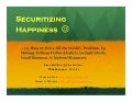 Securitizing Happiness: Solving the World's Problems by Making Trillion-Dollar Markets for Individuals, Small Business, & Natural Resources