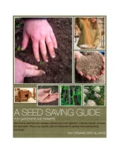 A Seed Saving Guide for Gardeners a...