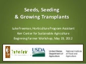 Starting Seeds and Transplanting: A...