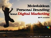 9+1 Langkah Meledakkan Personal Branding lewat Digital Marketing