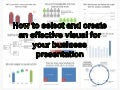 How to select and create an effective visual for your business presentation