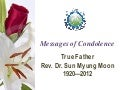 Rev. Sun Myung Moon Condolence Messages