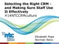 Selecting the Right CRM - and Making Sure Staff Use it Effectively