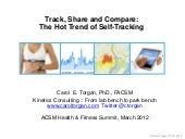 Track, Share and Compare: The Hot T...
