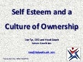 Self Esteem and a Culture of Ownership