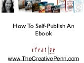 How to self-publish an ebook on Amazon KDP, Kobo Writing Life, iBooks and Nookpress