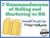 7 Commandments of Selling in HR & Recruiting