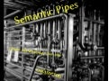 Semantic Pipes (London Perl Workshop 2009)