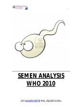 SEMEN ANALYSIS (WHO 2010)