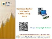 Semiconductor Market in China 2015-2019