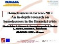 Homelessness in Greece – 2012. An In-depth Research on Homelessness in the Financial Crisis