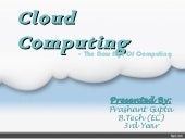 Seminar on cloud computing by Prash...