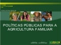 PAA Africa Programme Inception Workshop - Brazilian Ministry of Agrarian Development presentation