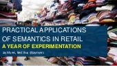 Practical Applications of Semantic Web in Retail -- Semtech 2014