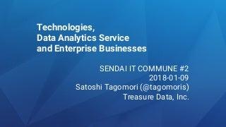 Technologies, Data Analytics Service and Enterprise Business