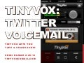 Twitter Voicemail with TinyVox