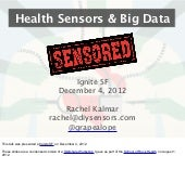 Health Sensors & Big Data (Ignite S...