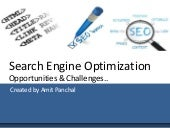 Search Engine Optimization - Opportunities & Challenges..
