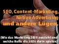 SEO, Content-Marketing,  Native Advertising und andere Lügen.