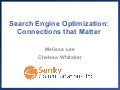 Search Engine Optimization: Connections that Matter