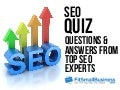 SEO Quiz - How Good Is Your SEO Knowledge?