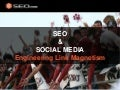 SEO & Social Media - Engineering Link Magnetism