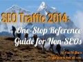 SEO Traffic Guide for non-SEOs: 2014 Edition