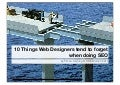 10 Things Webdesigners tend to do Wrong in SEO  - SMX 2014