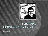 Separating REST Facts from Fallacies