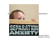 Separtion Anxiety