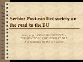 Serbia as post conflict society