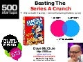 Beating The Series A Crunch (thru clean living & growth hacking :)