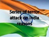 Series of terror attack on india re...
