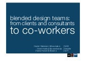 Blended Design Teams: from clients ...