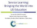 Service Learning: Putting the World in LIS Education