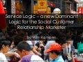 Service Logic – a new Dominant Logic for Social Customer Relationship Marketing