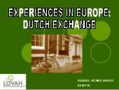 Experience in Europe: Dutch Exchange