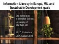 Information Literacy in Europe, MIL and Sustainable Development goals
