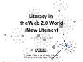 New Literacy in the Web 2.0 World