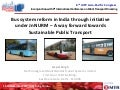 Bus system reform in India through JnNURM