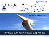 Agile - Natural fit for mobile application development